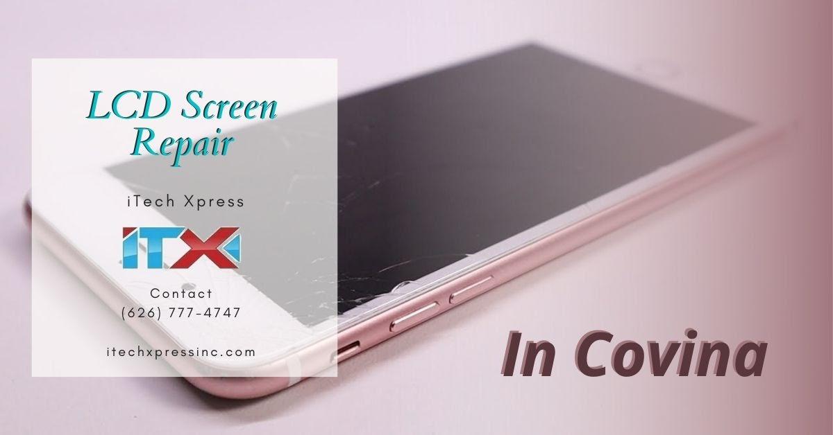 LCD Screen Repair Covina