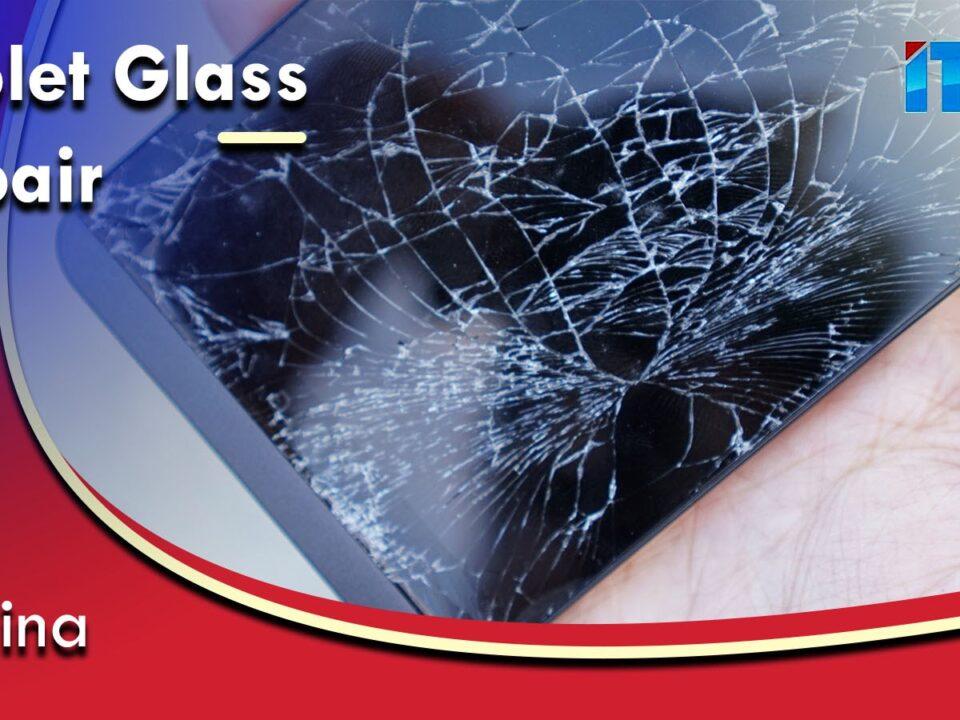 Tablet Glass Repair Covina