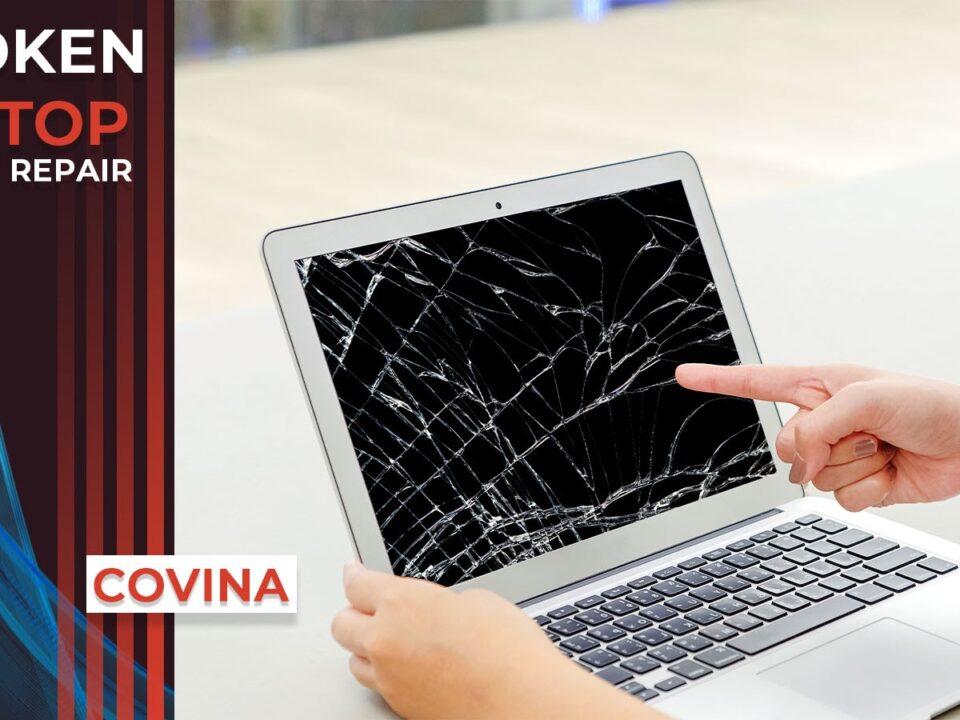 Broken Laptop Screen Covina